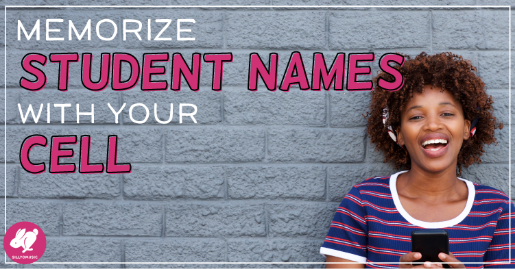 Memorize Student Names in a Hurry with Your Cell