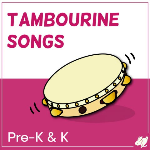 Tambourine Songs that Preschool and Kindergarten Love