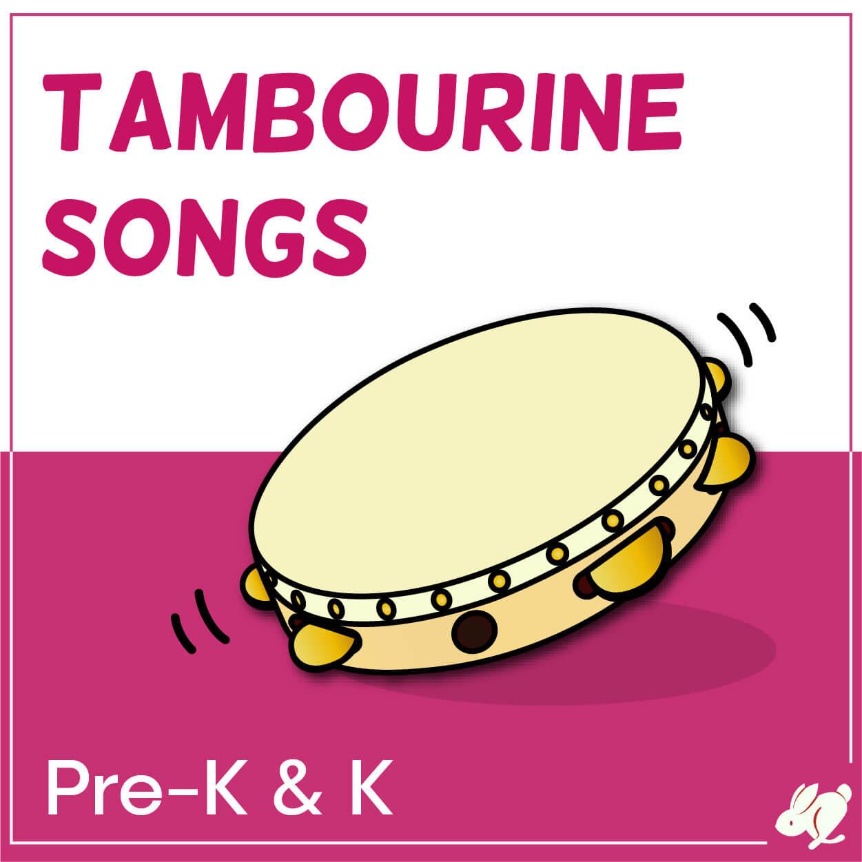 Tambourine Songs that Preschool and Kindergarten Love