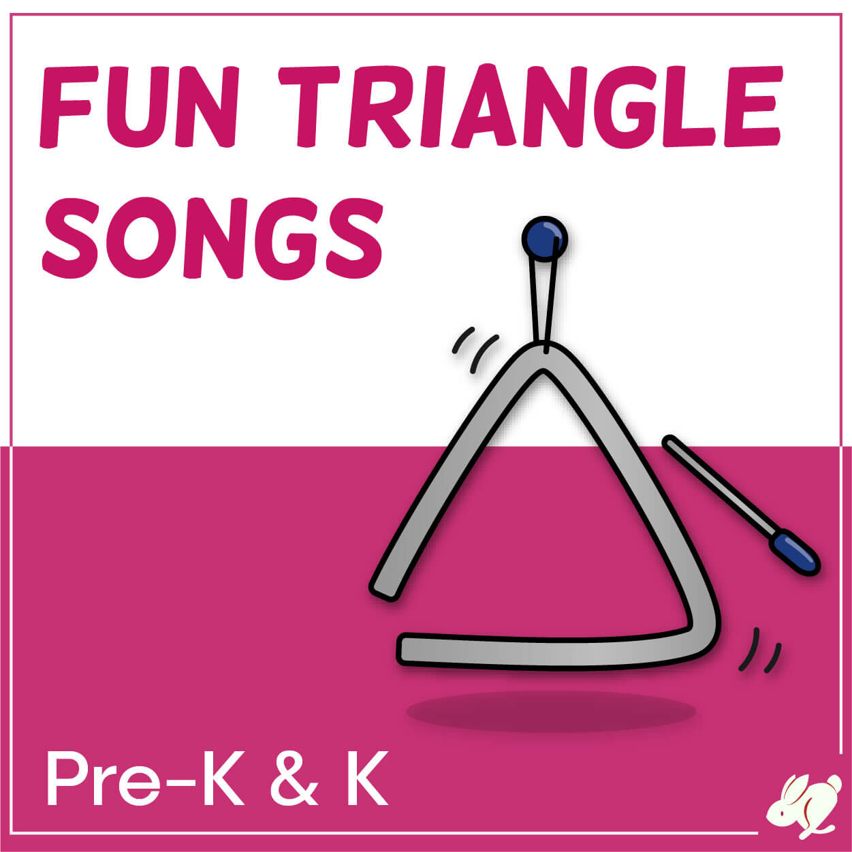 Triangle Songs that Preschool and Kindergarten Love