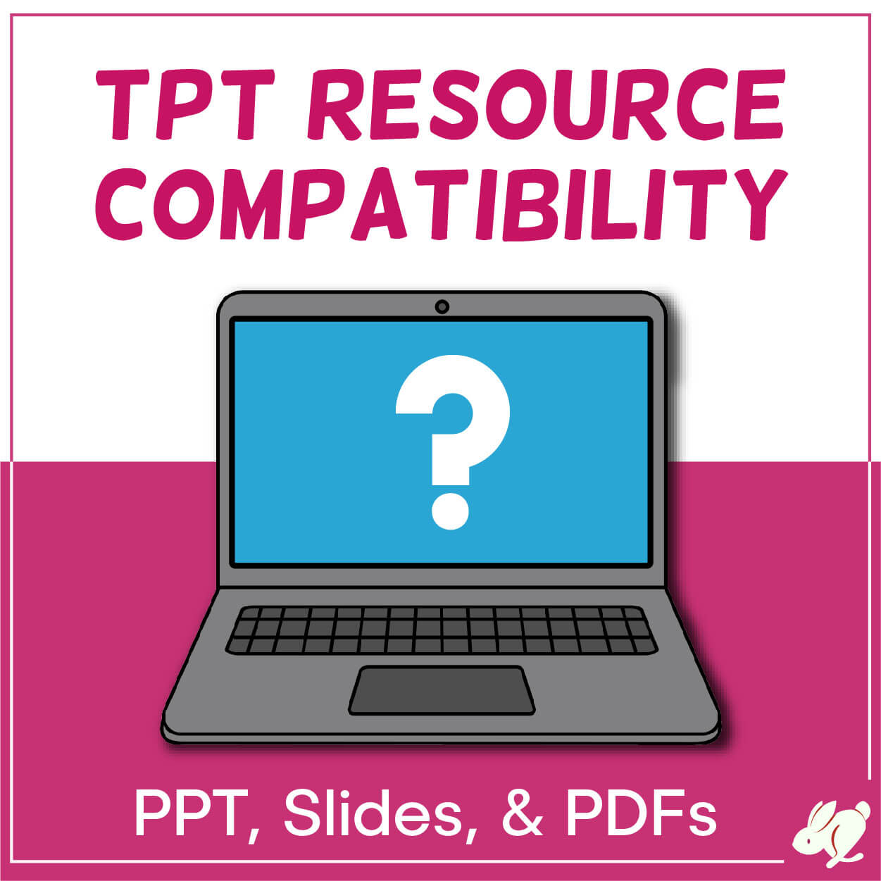 """Why Won't This PowerPoint Work In Slides?"" TpT Resource Cross-Compatibility"